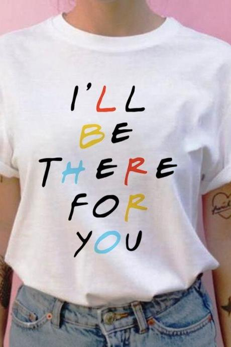 woman T-shirt friend TV show I'll be there for you T-shirt viper woman print female T-shirt retro female short-sleeved T-shirt 90s Harajuku 4000890739564